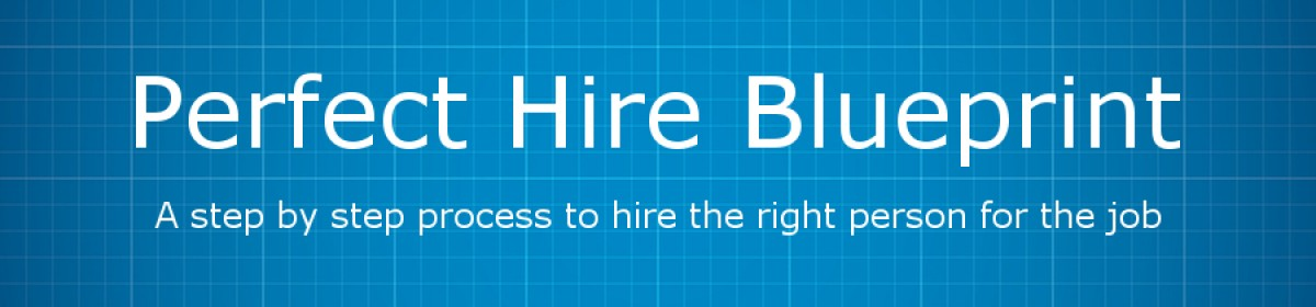 Perfect hire blueprint blog perfect hire blueprint malvernweather Choice Image